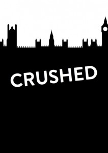 Crushed at the King's Head Theatre